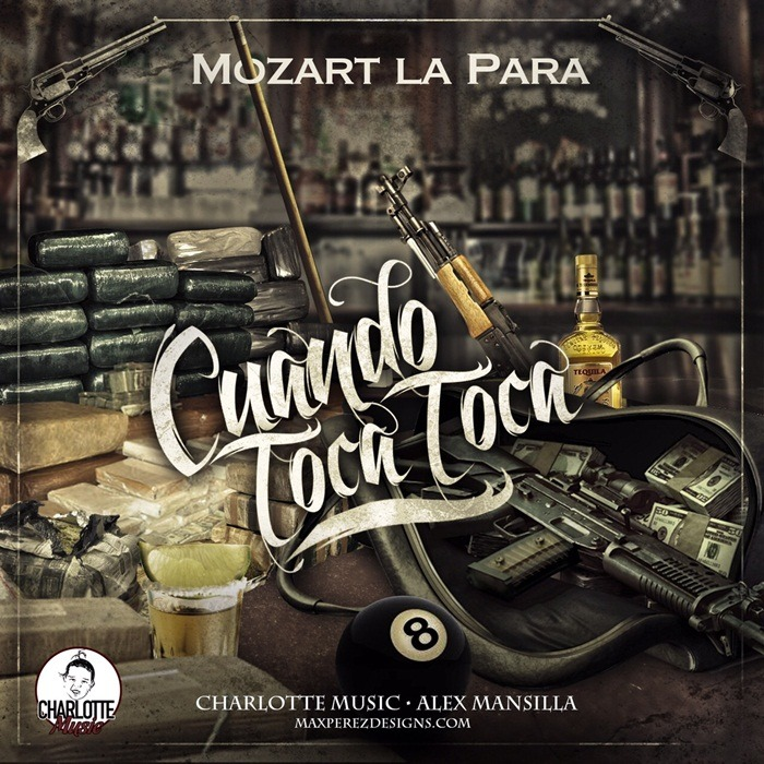 Mozart La Para – Cuando Toca Toca