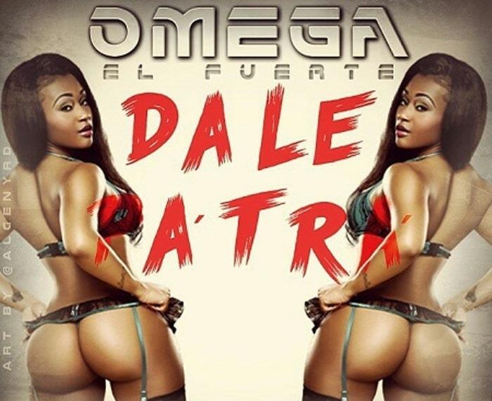 Omega El Fuerte – Dale Pa Tra