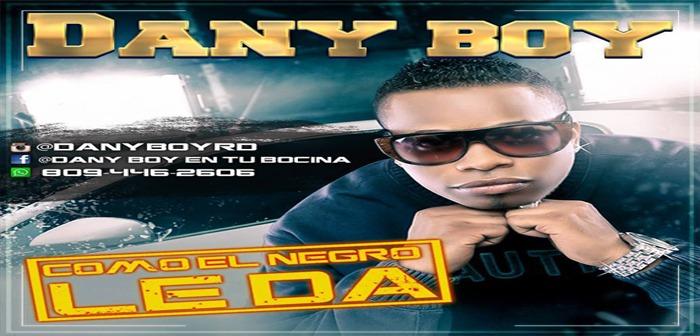 Danny Boy – Como El Negro Le Da