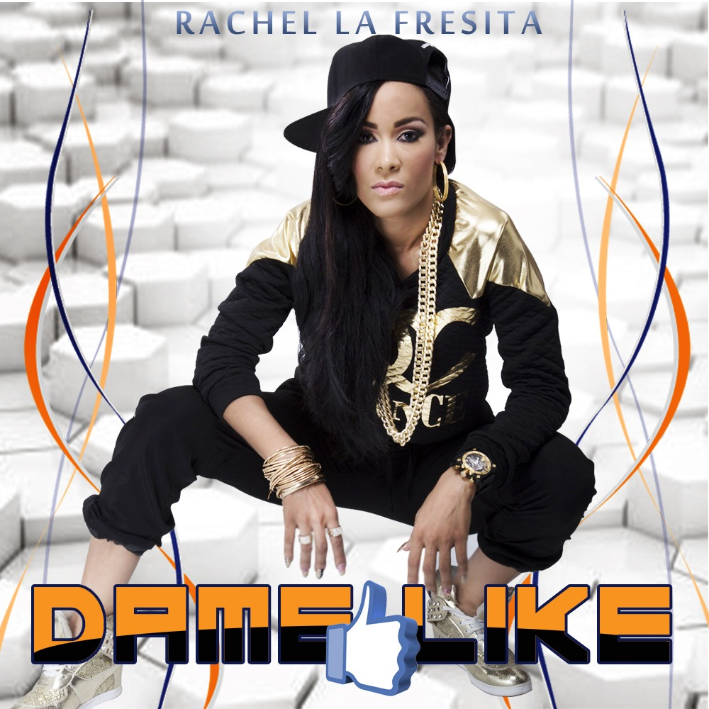 Rachel La Fresita – Dame Like