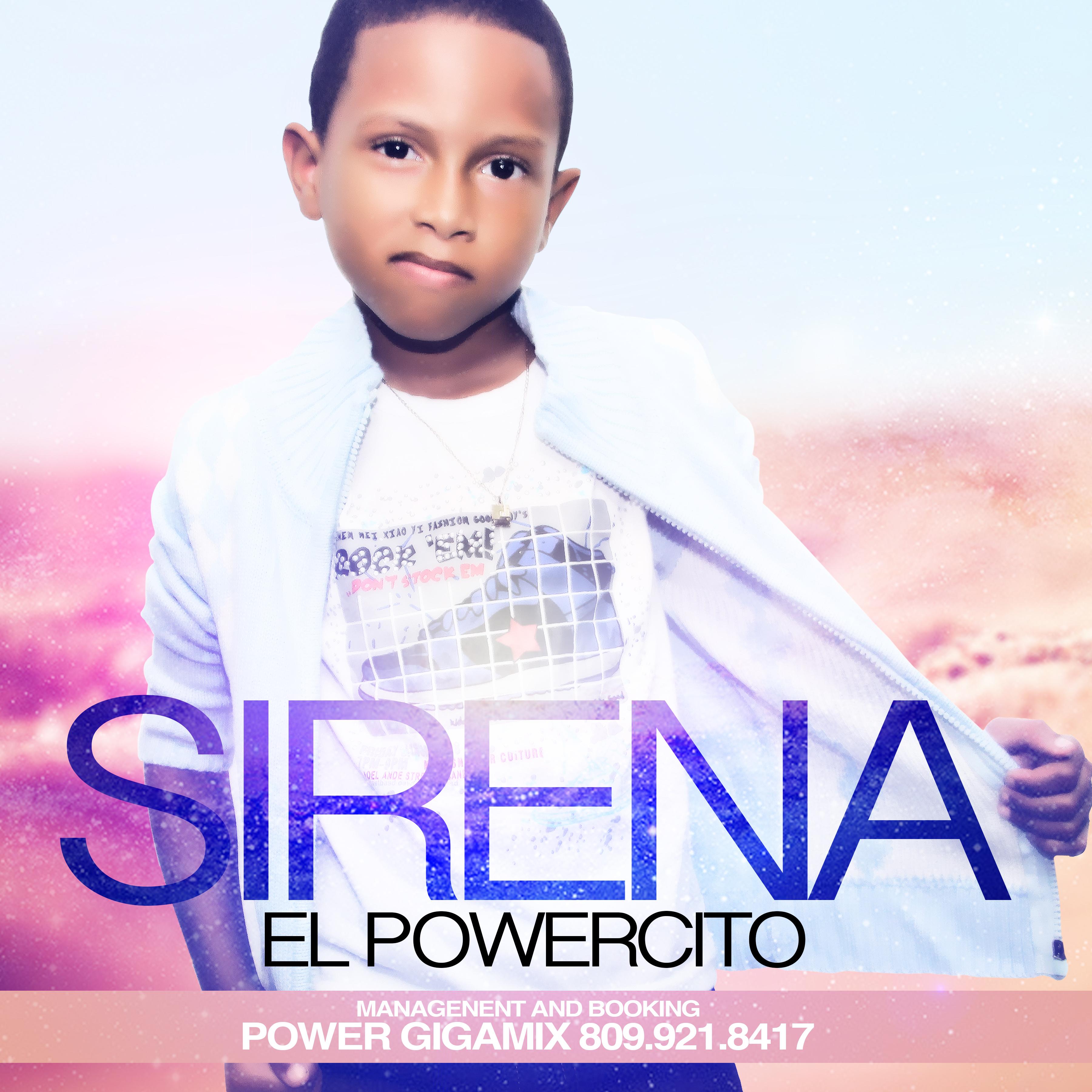 Nuevo Tema Romantico: El Powercito – Sirena