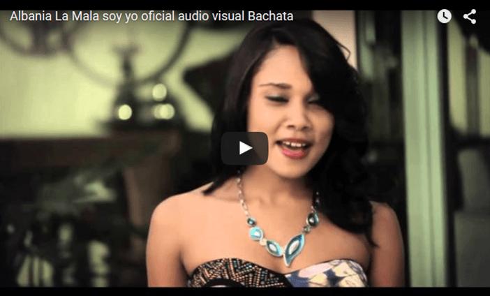 Albania – La Mala soy yo (oficial audio visual Bachata)