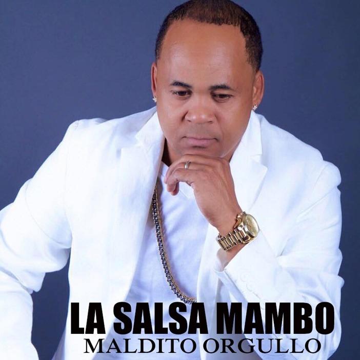 Salsa 2016: La Salsa Mambo – Maldito Orgullo