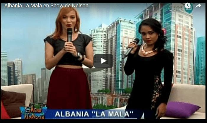 """Video: Albania """"la mala"""" (en vivo) en el Show de Nelson"""