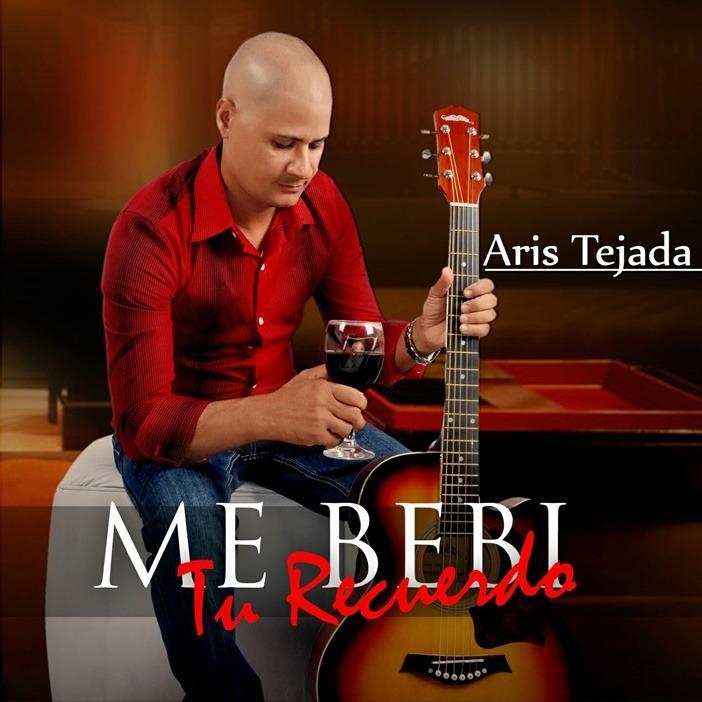 Estreno: Aris Tejada – Me Bebi Tu Recuerdo (Bachata 2016)