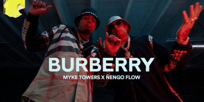 Myke Towers Ft. Ñengo Flow – Burberry